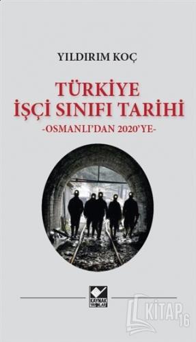 Türkiye İşçi Sınıfı Tarihi (Ciltli) - Kitap16