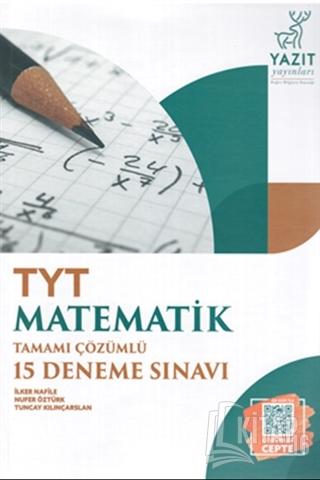 TYT Matematik Tamamı Çözümlü 15 Deneme Sınavı - Kitap16