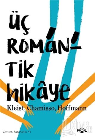 Üç Romantik Hikaye - Kitap16
