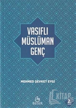 Vasıflı Müslüman Genç - Kitap16
