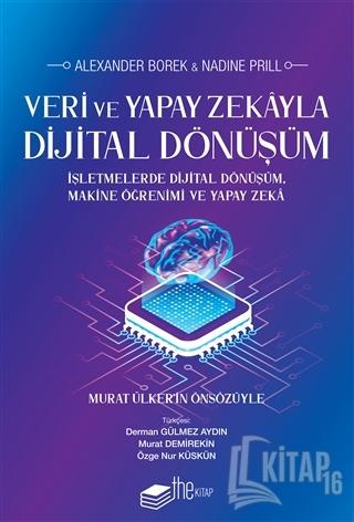 Veri ve Yapay Zekayla Dijital Dönüşüm - Kitap16