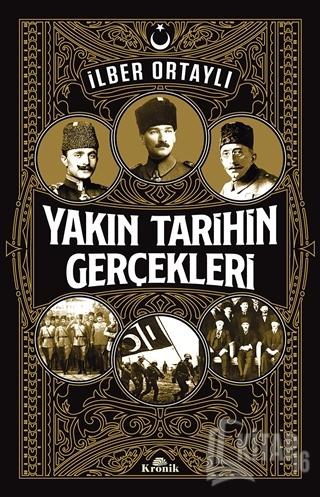 Yakın Tarihin Gerçekleri - Kitap16