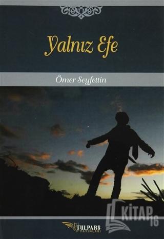 Yalnız Efe - Kitap16