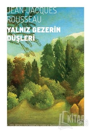 Yalnız Gezerin Düşleri - Kitap16
