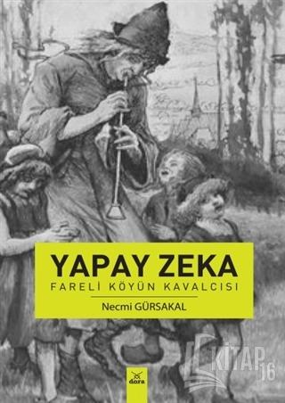 Yapay Zeka - Fareli Köyün Kavalcısı - Kitap16