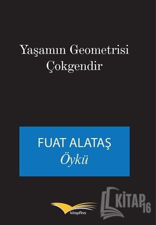 Yaşamın Geometrisi Çokgendir - Kitap16