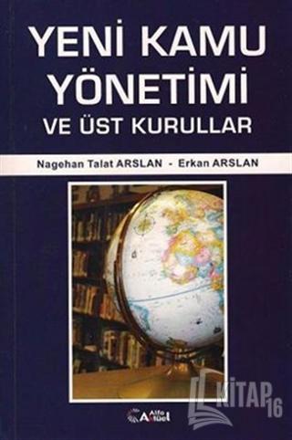 Yeni Kamu Yönetimi ve Üst Kurullar - Kitap16
