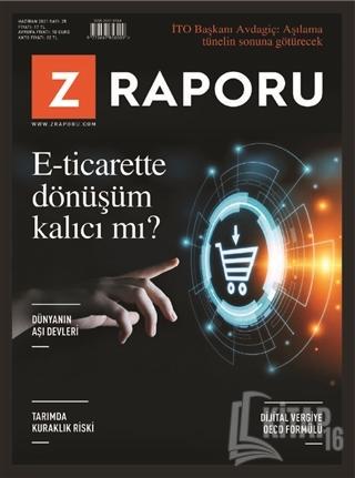 Z Raporu Dergisi Sayı: 25 Haziran 2021 - Kitap16