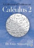 A Collection of Problems on: Calculus 2