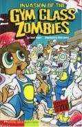 Invasion of the GYM Class Zombies