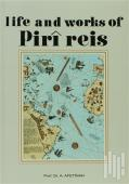 Life and Works of Piri Reis