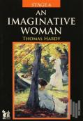 Stage 4 - An Imaginative Woman