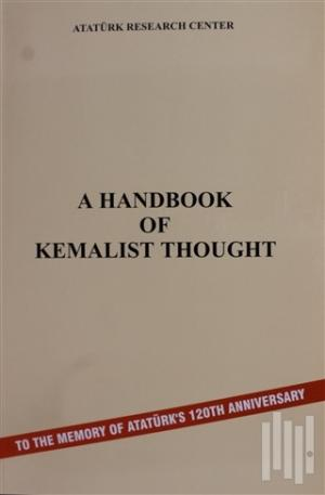 A Handbook Of Kemalist Thought