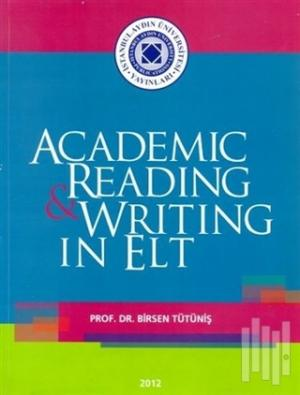 Academic Reading and Writing in Elt