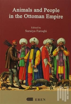 Animals And People İn The Ottoman Empire