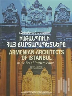 Armenian Architects of Istanbul