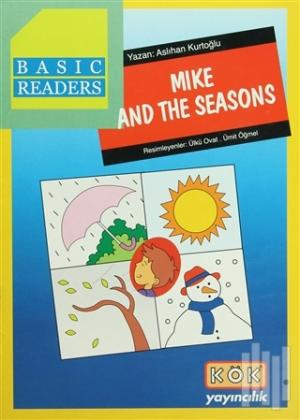 Basic Readers - Mike And The Seasons