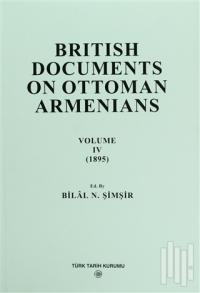 British Documents On Ottoman Armenians Volume 4