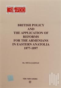 Musa Şaşmaz British Policy and the Application Of Reforms For The Arme