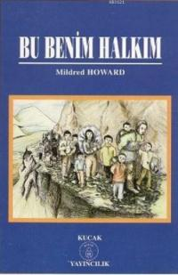 Bu Benim Halkım Mildred Howard | kitapambari.com