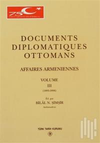 Documents Diplomatiques Ottomans Affaires Armeniennes Volume 3