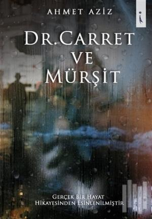Dr. Carret ve Mürşit