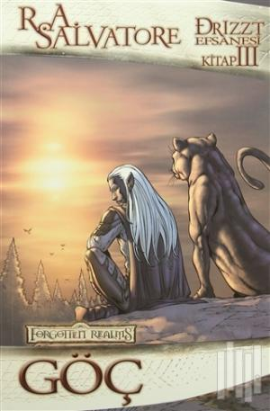 Lal Kitap | Drizzt Efsanesi 3. Kitap : Göç | R. A. Salvatore