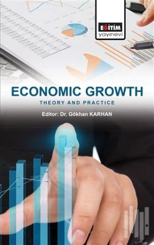 Economic Growth: Theory and Practice