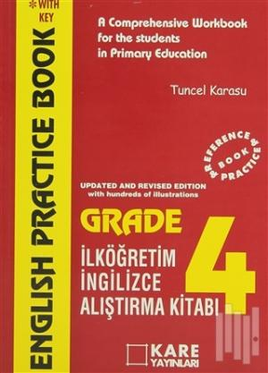 English Practice Book Grade-4 A Comprehensive Workbook for the Students in Primary Education İlköğretim Araştırma Kitabı