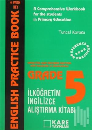English Practice Book Grade-5 A Comprehensive Workbook for the Students in Primary Education İlköğretim Araştırma Kitabı