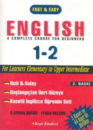 Fast  Easy English A Complete Course For Beginners 1-2 / Kasetli