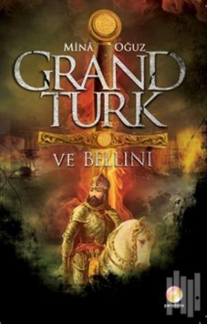 Grand Türk ve Bellini