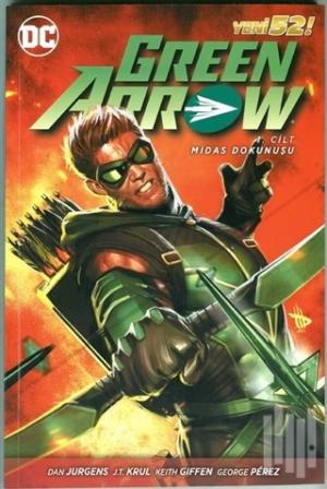 Green Arrow Cilt 1