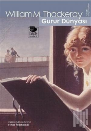 Gurur Dünyası | William Makepeace Thackeray | kitapambari.com