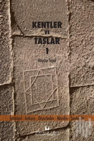 Kentler ve Taşlar 1