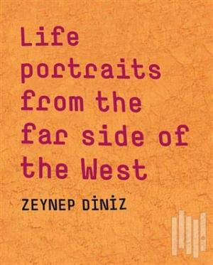 Kitap Life Portraits from the Far Side of the West Zeynep Diniz 79.80