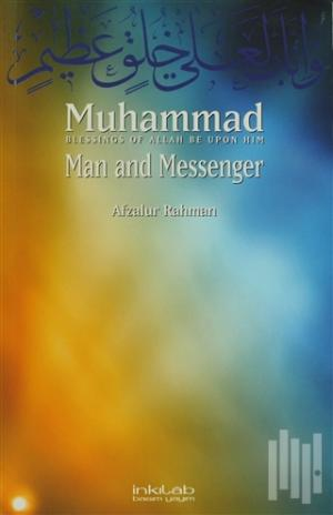 Muhammad: Man and Messenger
