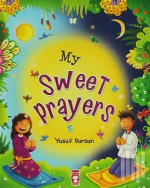 My Sweet Prayers