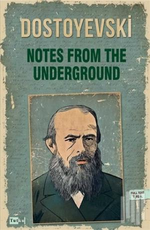 Tutku Yayınevi | Notes From The Underground | Fyodor Mihayloviç Dostoy