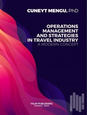 Operations Management and Strategies in Travel Industry A Modern Concept