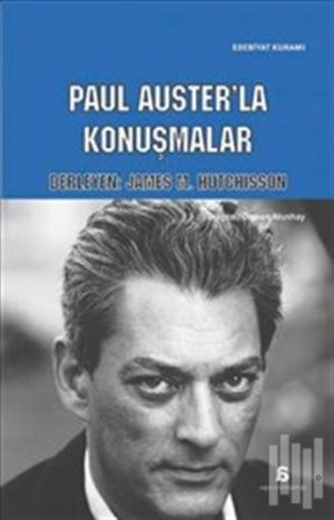 James M. Hutchisson Paul Auster'la Konuşmalar | kitapambari.com