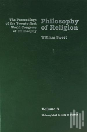 Philosophy of Religion Volume 8 (Ciltli)