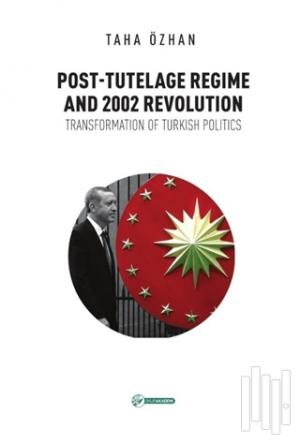 Post - Tutelage Regime and 2002 Revolution