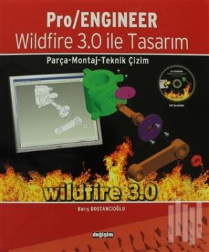 Pro / Engineer Wildfire 3.0 ile Tasarım