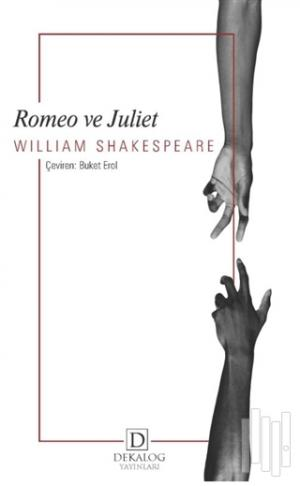 Dekalog Yayınları | Romeo ve Juliet | William Shakespeare