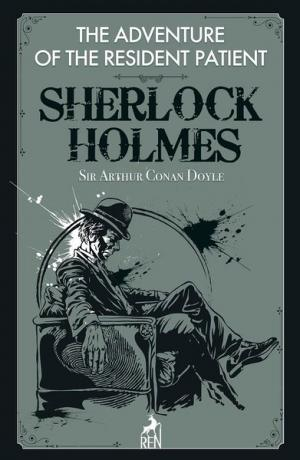 Sherlock Holmes: The Adventure of the Resident Patient