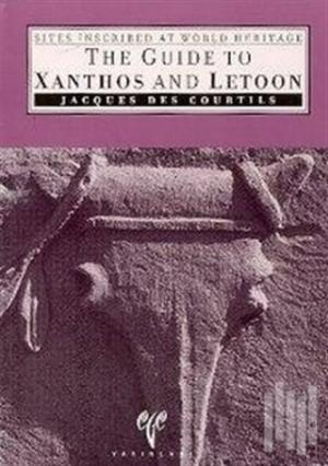 Sites Inscribed World Heritage The Guide To Xanthos And Letoon | Jacqu