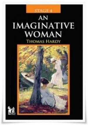 Stage 4 - An İmaginative Woman