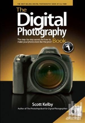 The Digital Photography Book: Volume 1