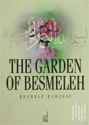 The Garden of Besmeleh (Ciltli)